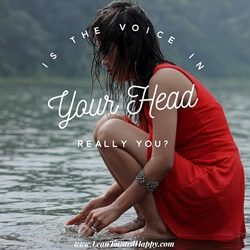 The Voices In Your Head Are Not You!